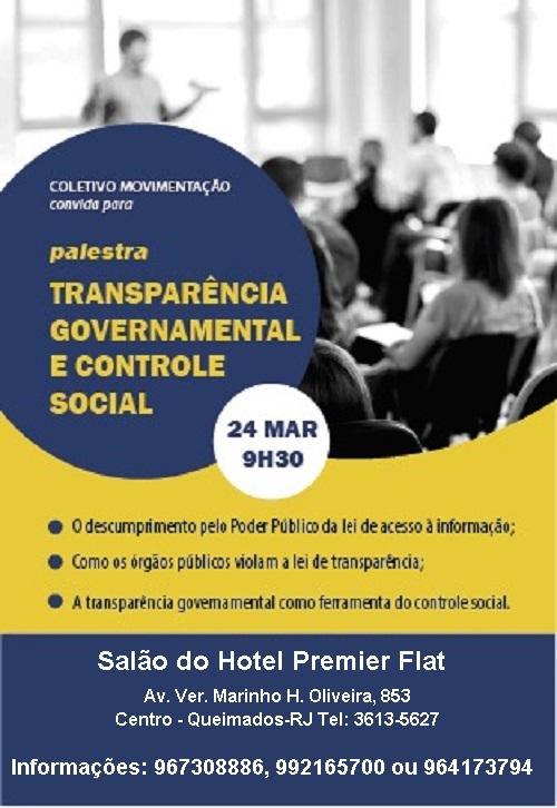 Palestra sobre Transparência Governamental mudou de local, vai ser no salão do Premier Flat