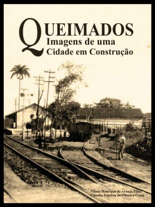 Baixe aqui o livro 'Queimados – Imagens de uma cidade em construção' do Professor Nilson Henrique