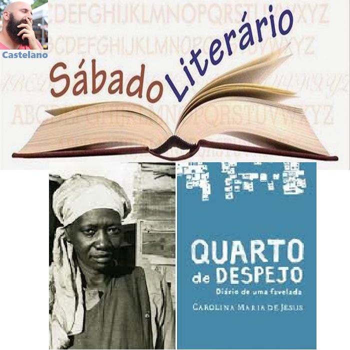 Castelano estréia coluna literária no PortalB com resenha de 'Quarto de Despejo', de Carolina Maria de Jesus