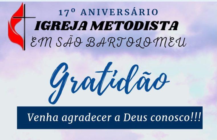 Igreja Metodista em São Bartolomeu comemora seus 17 anos